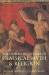 The Oxford Dictionary of Classical Myth and Religion - Simon Price