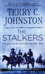 The Stalkers: The Battle Of Beecher Island, 1868 - Terry C. Johnston