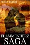 Flammenherz - Saga, Band 1 & 2 - Petra Röder