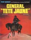 Blueberry, tome 10: Le Général Tête-Jaune - Jean-Michel Charlier, Jean Giraud