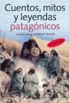 Cuentos, Mitos Y Leyendas Patagónicos - Graciela Montes, Nahuel Montes