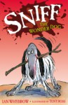 Sniff the Wonderdog - Ian Whybrow