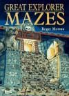 Great Explorer Mazes - Roger Moreau