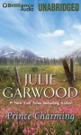 Prince Charming - Julie Garwood, Rosalyn Landor