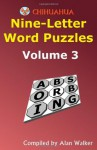 Chihuahua Nine-Letter Word Puzzles Volume 3 - Alan Walker