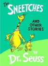 The Sneetches and Other Stories (School & Library Binding) - Dr. Seuss