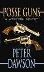 Posse Guns - Peter Dawson
