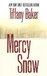 Mercy Snow - Tiffany Baker