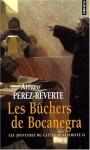 Les Bûchers de Bocanegra - Arturo Pérez-Reverte