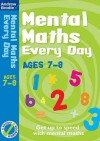 Mental Maths Every Day 7-8 - Andrew Brodie