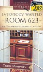 Everybody Wanted Room 623 - Cecil Murphey