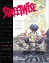 Streetwise: Autobiographical Stories by Comic Book Professionals - Jon B. Cooke, John Morrow, Will Eisner, Charles Hatfield