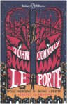 Le porte dell'inferno si sono aperte - John Connolly