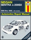 Nissan Sentra & 200Sx Automotive Repair Manual: Models Covered : All Nissan Sentra and 200Sx Models 1995 Through 1998 (Haynes Automotive Repair Manual Series) - Larry Warren, John Harold Haynes