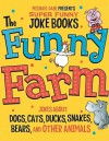 Funny Farm - Michael Dahl, Ryan Haugen