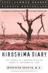Hiroshima Diary: The Unparalleled Eyewitness Account of the Dawn of Nuclear War - Michihiko Hachiya