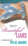 Beautiful Liars - Kylie Adams