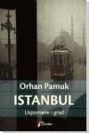 Istanbul: Uspomene i grad - Orhan Pamuk, MIrjana Marinković