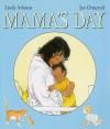Mama's Day - Linda Ashman, Jan Ormerod