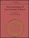 The Excavations of San Giovanni Di Ruoti: Volume II: The Small Finds - C.J. Simpson, R. Reece, J.J. Rossiter