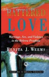 Battered Love: Marriage, Sex, and Violence in the Hebrew Prophets - Renita J. Weems