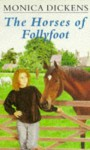 The Horses of Follyfoot - Monica Dickens