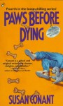 Paws Before Dying - Susan Conant