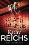 Death Du Jour (Temperance Brennan 2) - Kathy Reichs