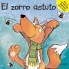 El zorro astuto - Mark Shulman, Sally Chambers
