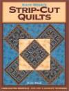 Kaye Wood's Strip-Cut Quilts - Kaye Wood