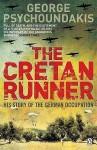 The Cretan Runner (Penguin World War II Collection) - George Psychoundakis, Giorgos Psychountakes