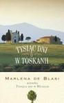 Tysiąc dni w Toskanii - Marlena De Blasi, Agnieszka Kuc