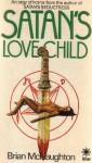 Satan's Love Child - Brian McNaughton