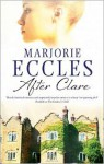After Clare - Marjorie Eccles