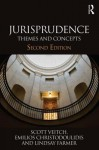 Jurisprudence: Themes and Concepts - Scott Veitch, Emilios Christodoulidis, Lindsay Farmer