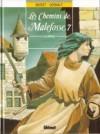 Les Chemins de Malefosse, tome 7 : La Vierge - Daniel Bardet, François Dermaut