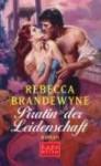 Piratin Der Leidenschaft Roman - Rebecca Brandewyne