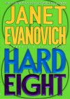 Hard Eight - Janet Evanovich, Lorelei King