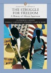 Struggle for Freedom: A History of African Americans, Penguin Academic Series, Concise Edition, Combined Volume Value Pack (Includes Sources - Clayborne Carson, Emma J. Lapsansky-Werner, Gary B. Nash