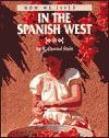 In the Spanish West - R. Conrad Stein