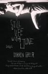 Still Life with June: A Novel - Darren Greer