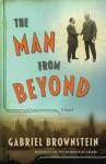 The Man from Beyond - Gabriel Brownstein
