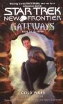 Cold Wars (Star Trek New Frontier: Gateways, #6) - Peter David
