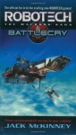 Robotech: The Macross Saga: Battle Cry - Jack McKinney