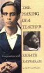 The Making of a Teacher: Conversations with Eknath Easwaran - Tim Flinders, Carol Lee Flinders, Nilgiri Press Staff