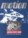 Motion: American Sports Poems - Noah Blaustein, John Edgar Wideman