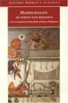 Madhumalati: An Indian Sufi Romance - Mir Sayyid Manjhan Shattari Rajgiri, Simon Weightman, Aditya Behl