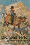 Diamond Hitch: The Pioneer Guides and Outfitters of Banff and Jasper - E.J. Hart