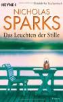Das Leuchten Der Stille - Nicholas Sparks, Adelheid Zöfel