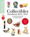 Miller's Collectibles Handbook 2012-2013 - Judith H. Miller, Mark Hill